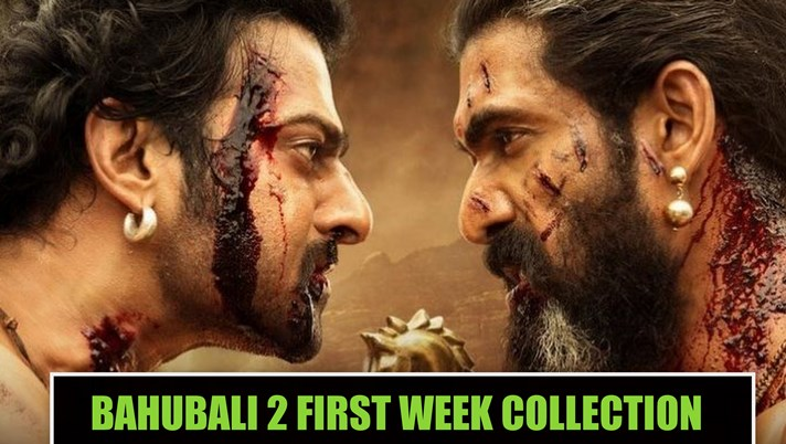 Bahubali 2 7th Day Box Office Collection, Becomes Highest Grossing Movie In The First Week
