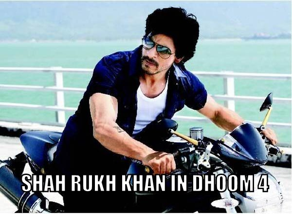 Shah Rukh Khan to play Villain in Dhoom 4