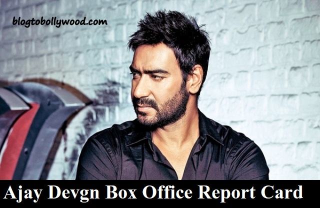 Ajay Devgn Box Office Collection Report (1991 to 2020): Hit, Flop, Blockbuster Movies