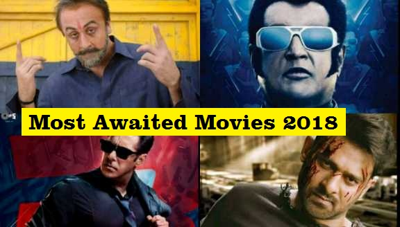 Most awaited Bollywood movies 2018