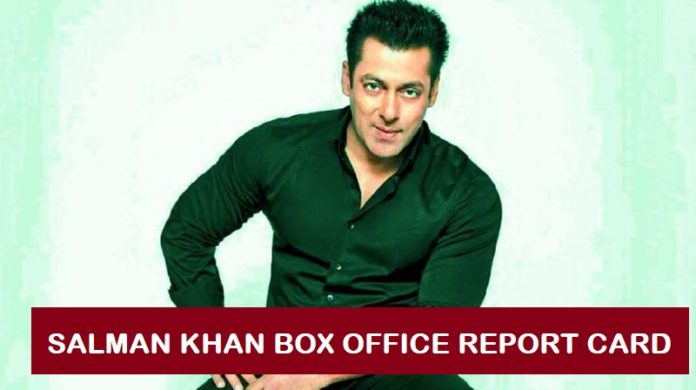 Salman Khan Box Office Report Card