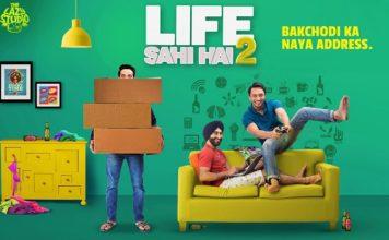 Life Sahi Hai 2: The Bakchod Boys Are Back Again With A Bang