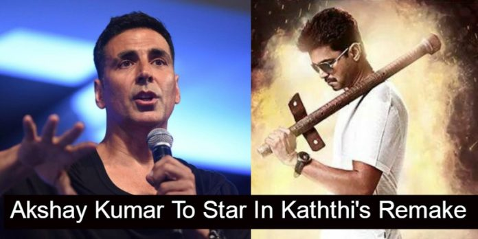 Akshay Kumar To Star In Tamil Blockbuster Hit Kaththi's Remake