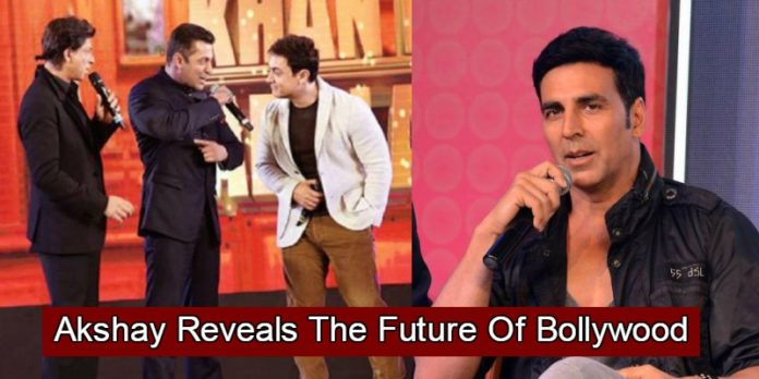 According To Akshay Kumar This 'Khan' Is The Future Of Bollywood