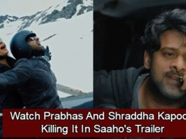 It's Viral! Prabhas and Shraddha Kapoor Starrer Saaho's Trailer Is Here And We Just Can't Keep Calm