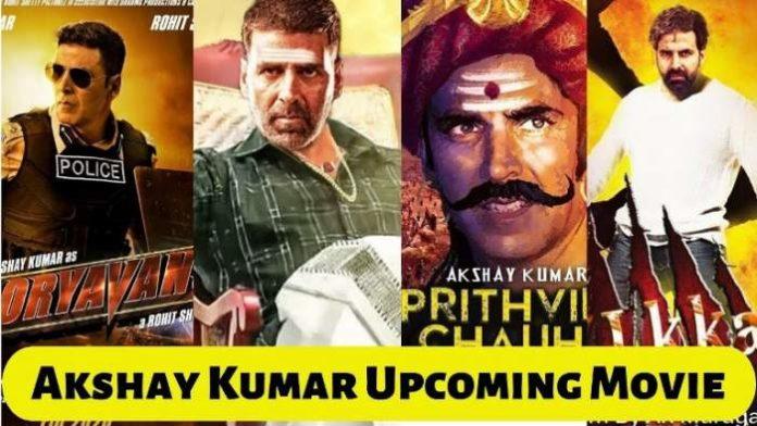 Akshay Kumar upcoming movies 2021, 2022