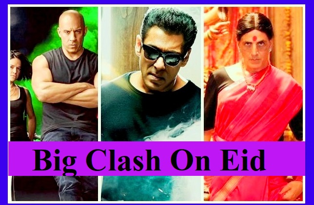 Mother Of All Clashes: It's Laxmmi Bomb Vs Radhe Vs Fast & Furious 9 On Eid 2020