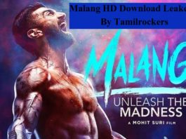 Malang Full Movie HD Download Available, Leaked By Tamilrockers