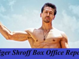 Tiger Shroff Box Office Collection Report | Hit Movies, Flop Movies List