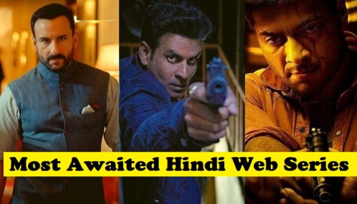 Most Awaited Hindi Web Series 2020 That Are Worth Binge Watch