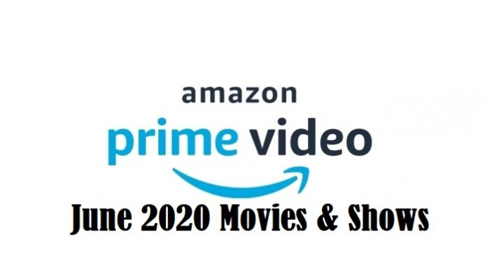 Amazon Prime Video June 2020 Releases: What's Coming to Prime India This June
