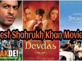 Shahrukh Khan Movies On Prime, Netflix & Hotstar