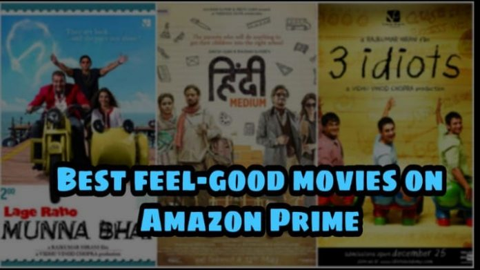 15 feel-good Bollywood movies on Amazon Prime Video [20's List]