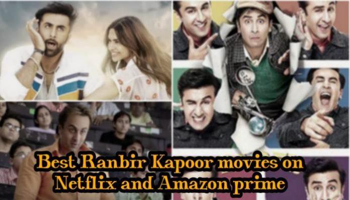 Best Ranbir Kapoor Movies On Prime, Netflix, Hotstar & Zee5