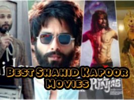 Shahid Kapoor best movies on Netflix, Amazon Prime, Hotstar and Zee5