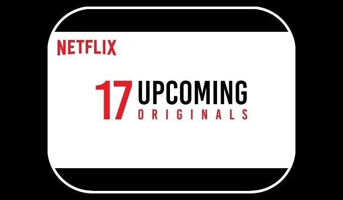 Netflix India Announces 17 Upcoming Netflix Originals