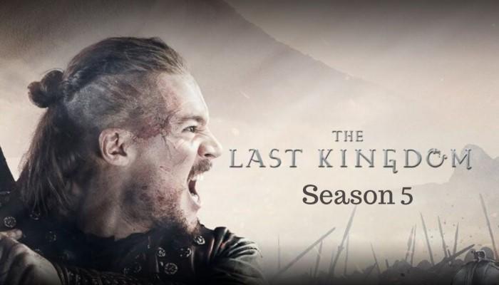 The Last Kingdom season 5 release date   Netflix cast, plot, trailer
