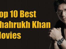 Best Shahrukh Khan Movies On Prime, Netflix & Hotstar