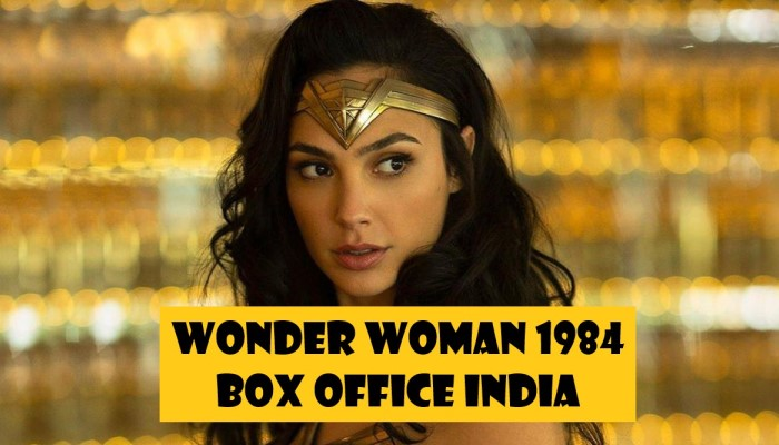 Wonder Woman 1984 Box Office India: Decent Opening Weekend On Cards