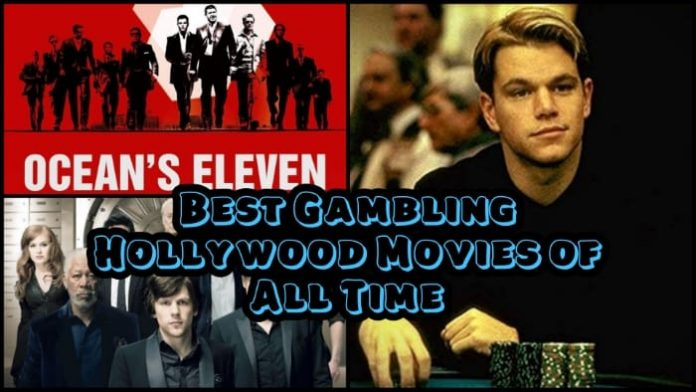 Best Gambling Hollywood Movies of All Time