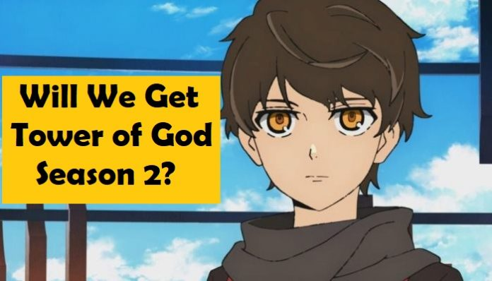 Tower Of God Season 2 Release Date, Updates: Will The Anime Return?
