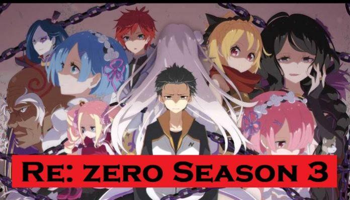 Re: Zero Season 3